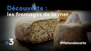 METEO A LA CARTE : LES FROMAGES DE LA MER SUR FRANCE 3